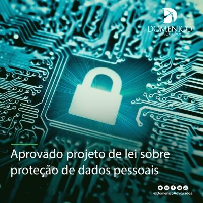 Aprovado projeto de lei sobre proteção de dados pessoais